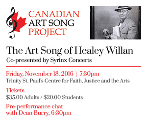 Canadian Art Song Project - To Nov 7 (Nov 18 concert date)