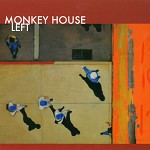 Left - Monkey House