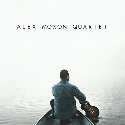Alex Moxon Quartet - Alex Moxon Quartet