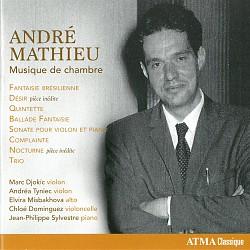 André Mathieu: Musique de chambre - Marc Djokic; A...