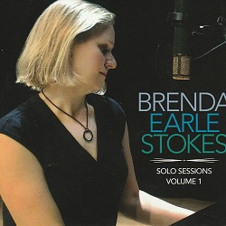 Solo Sessions Volume 1 - Brenda Earle Stokes