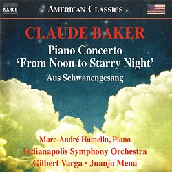 "Claude Baker Piano Concerto ""From Noon to Starry N..."