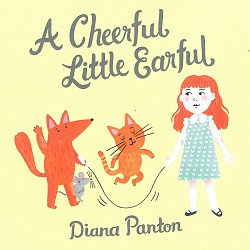 A Cheerful Little Earful - Diana Panton; Reg Schwa...