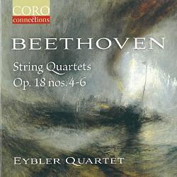 Beethoven String Quartets Op.18 (Nos.4-6) - Eybler...