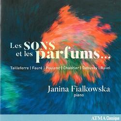 Les sons et les parfums - Janina Fialkowska