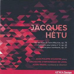 Jacques Hétu: Concertos - Jean-Philippe Sylvestre;...