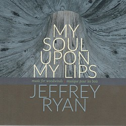 Jeffrey Ryan: My Soul Upon My Lips - Various Artis...