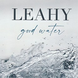 Good Water - Leahy