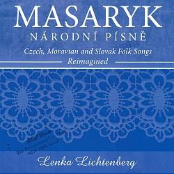 Masaryk – Národni Pisnē: Czech, Moravian and Slova...