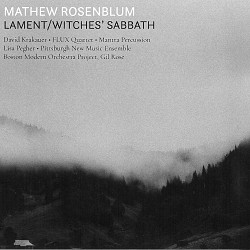 Lament/Witches' Sabbath - Mathew Rosenblum