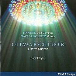 Handel: Dixit Dominus; Bach & Schütz: Motets - Ott...