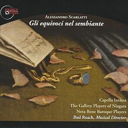 Alessandro Scarlatti: Gli equivoci nel sembiante -...