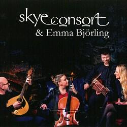 Skye Consort & Emma Björling - Emma Björling; Skye...