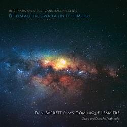 De l'espace trouver la fin et le milieu - Dan Barr...