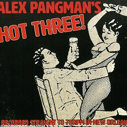 Alex Pangman's Hot Three - Alex Pangman