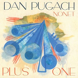 Plus One - Dan Pugach Nonet