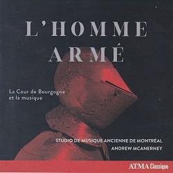 L'homme armé: La Cour de Bourgogne et la musique -...