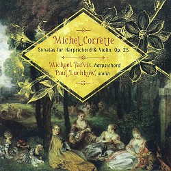 Michel Corrette: Sonatas for Harpsichord & Violin ...
