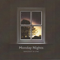 Monday Nights - Sophie Bancroft; Tom Lyne