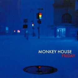 Friday - Monkey House