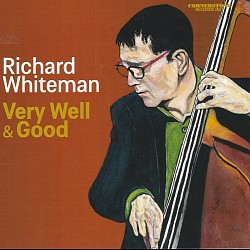 Very Well & Good - Richard Whiteman