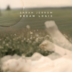 Dream Logic - Sarah Jerrom