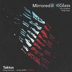 Mirrored Glass - Taktus Duo