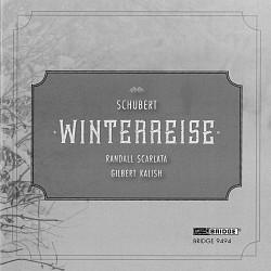 Schubert: Winterreise - Randall Scarlata; Gilbert ...