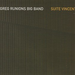 Suite Vincent - Greg Runions Big Band