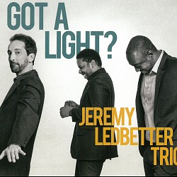 Got A Light? - Jeremy Ledbetter