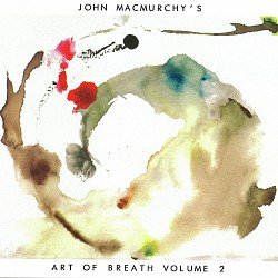 Volume 2 - John MacMurchy's Art of Breath