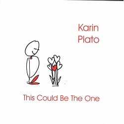 This Could Be The One - Karin Plato