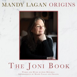 The Joni Book - Mandy Lagan: Origins
