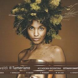 Vivaldi: Il Tamerlano - Soloists; Accademia Bizant...