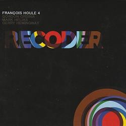 Recoder - François Houle 4