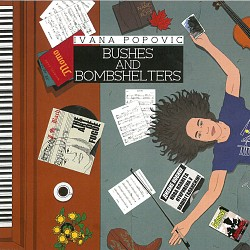 Bushes and Bombshelters - Ivana Popovic
