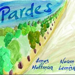 Pardes - Amos Hoffman; Noam Lemish