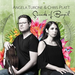Sounds of Brazil - Angela Turone; Chris Platt