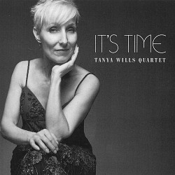 It's Time - Tanya Wills Quartet