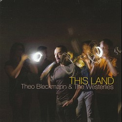 This Land - Theo Bleckmann & the Westerlies