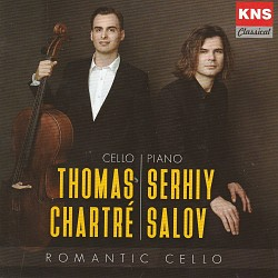 Romantic Cello - Thomas Chartré and Serhiy Salov