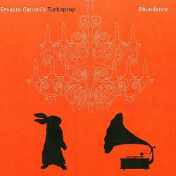 Abundance - Ernesto Cervini's Turboprop