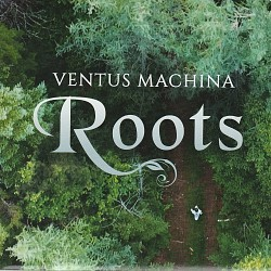 Roots - Ventus Machina