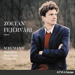 Schumann: Waldszenen; Nachtstücke; Humoreske - Zol...