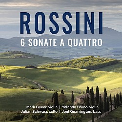Rossini: 6 Sonate a Quattro - Mark Fewer; Joel Qua...