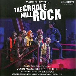 Marc Blitzstein: The Cradle Will Rock - Opera Sara...