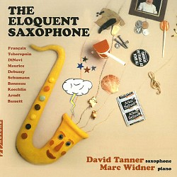 The Eloquent Saxophone - David Tanner; Marc Widner
