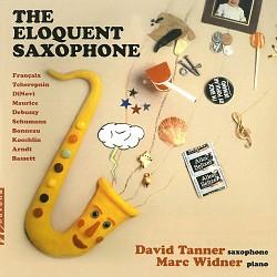 The Eloquent Saxophone - David Tanner; Marc Widner