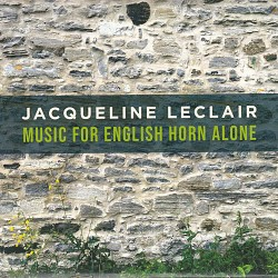 Music for English Horn Alone - Jacqueline Leclair