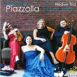 Celebrating Piazzolla - Neave Trio